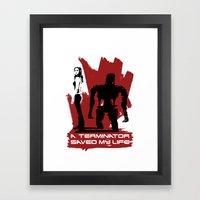 A Terminator Saved My Li… Framed Art Print