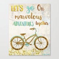 Let's Go On Marvelous Ad… Canvas Print