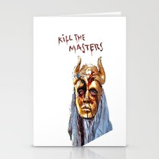 KILL THE MASTERS Stationery Cards