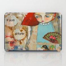 Your story matter - girl and bird inspirational art iPad Case