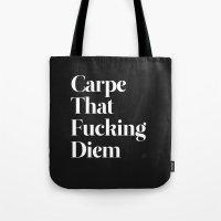 Carpe Tote Bag