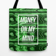 Money On My Mind Tote Bag