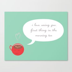 A Love Affair (With Coffee) Canvas Print