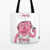 And It's A Phone Too ? Tote Bag