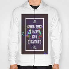 Not Being Afraid to Fail Hoody