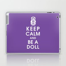 Keep Calm and Be a Doll Laptop & iPad Skin
