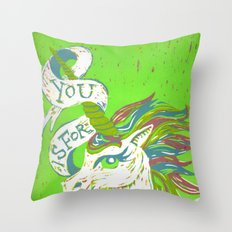You is for Unicorn Throw Pillow