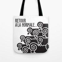 Retour à la normale Tote Bag