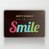 Don't Forget To Smile Laptop & iPad Skin