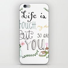 Life is Tough iPhone & iPod Skin