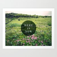 Here Is Now Art Print