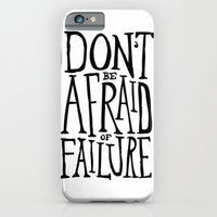 Don't Be Afraid Of Failu… iPhone 6 Slim Case