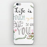 Life Is Tough iPhone & iPod Skin