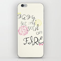 Baby Set My Soul On Fire iPhone & iPod Skin