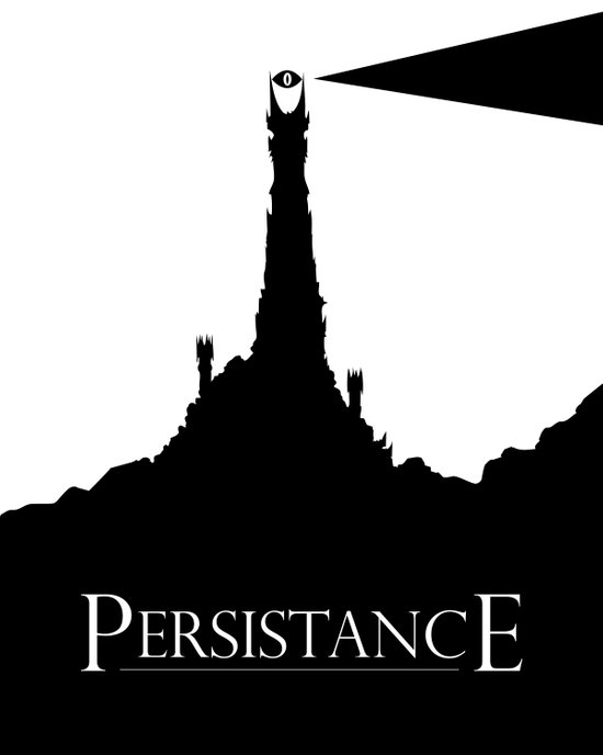 Lord of the Rings Motivational Poster - Persistance Art Print