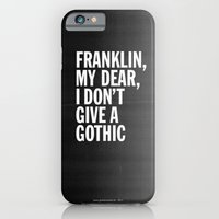 iPhone & iPod Case featuring Franklin, my dear, I don't give a gothic by Grafiskanstalt