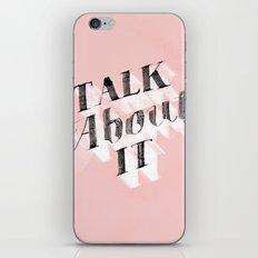 Talk About It iPhone & iPod Skin