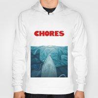 Chores (2015 version) Hoody