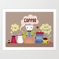 In Coffee we trust Art Print