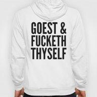 GOEST AND FUCKETH THYSEL… Hoody