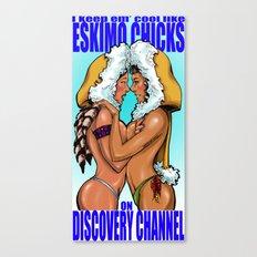 Eskimo chicks Canvas Print