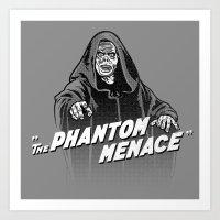 Phantom Menace Art Print