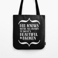 Beautiful & Broken Tote Bag