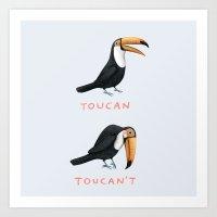 Toucan Toucan't Art Print