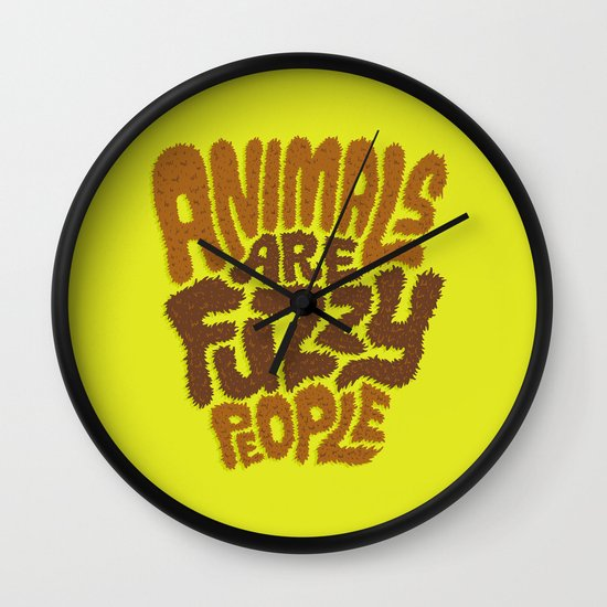 Animals are Fuzzy People Wall Clock