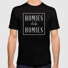 Homies Help Homies Black Mens Fitted Tee SMALL