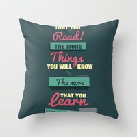 The More Throw Pillow