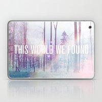 This World We Found Laptop & iPad Skin