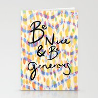 be kind and be generous Stationery Cards