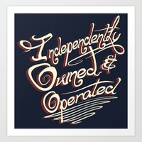 Independently Owned & Op… Art Print