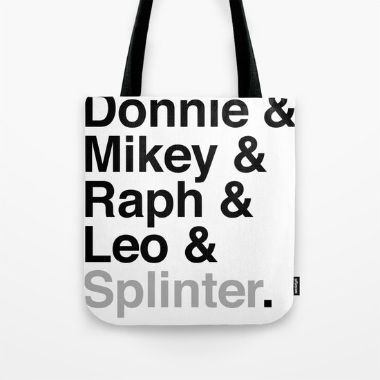 One big mutant family: Donnie & Mikey & Raph & Leo & Splinter Tote Bag