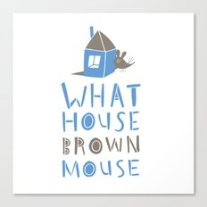 What House Brown Mouse Canvas Print