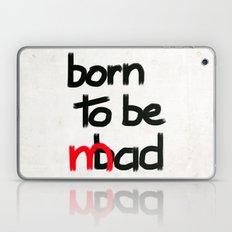 Born to be mad Laptop & iPad Skin