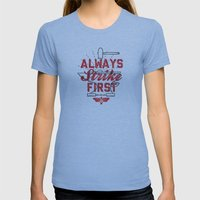 Always Strike First Womens Fitted Tee Athletic Blue SMALL