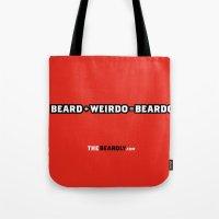 BEARD + WEIRDO = BEARDO. Tote Bag