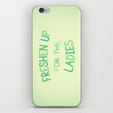 Freshen Up for the Ladies iPhone & iPod Skin