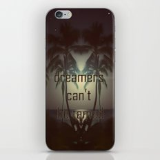 Dreamers can't be tamed iPhone & iPod Skin
