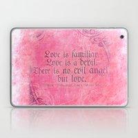 Love is a Devil - Shakespeare Love Quote Art Laptop & iPad Skin