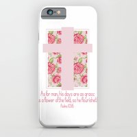 iPhone & iPod Case featuring Psalms 103:15  by Michaela Palmer