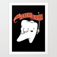 Decay Slayer Art Print