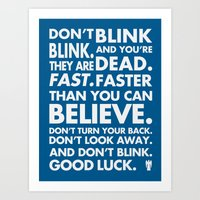 Don't Blink Art Print