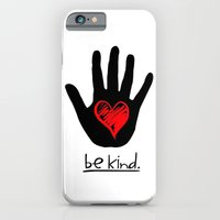 Be Kind.  |  A Message T… iPhone 6 Slim Case
