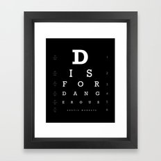 D is for Dangerous (Black) Framed Art Print