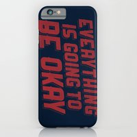 iPhone & iPod Case featuring Everything Is Going To Be Okay by Bill Pyle