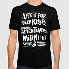 Life is for deep kisses... SMALL Mens Fitted Tee Black