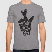THINGS WILL WORK OUT Mens Fitted Tee Athletic Grey SMALL